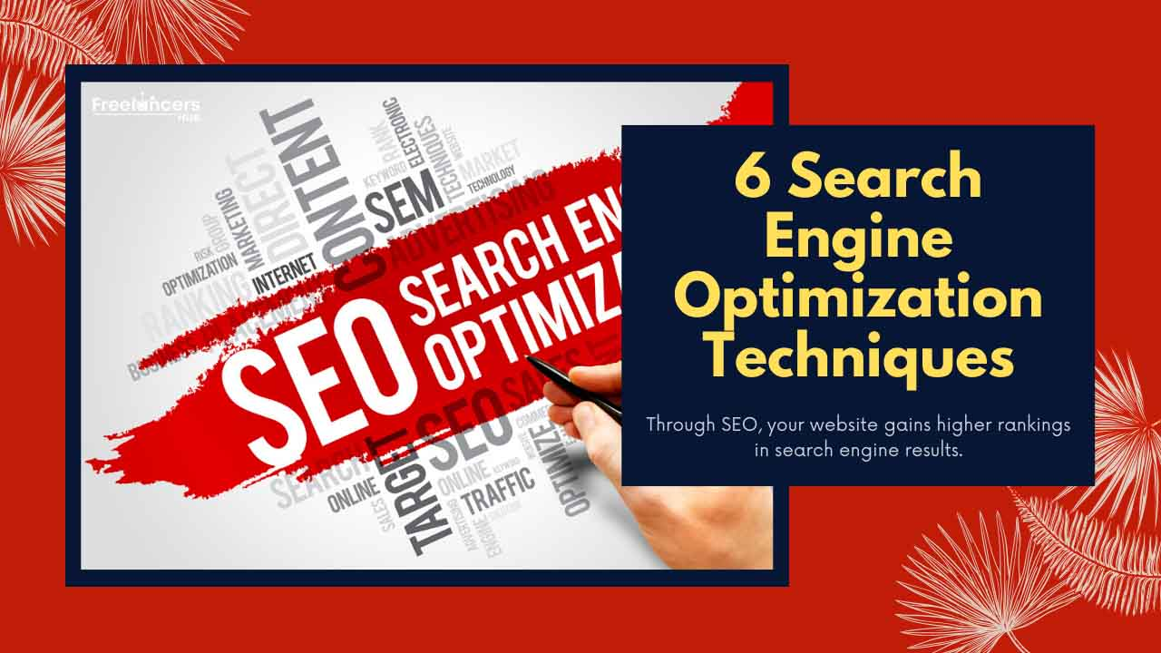6 Search Engine Optimization Techniques - Freelancers HUB