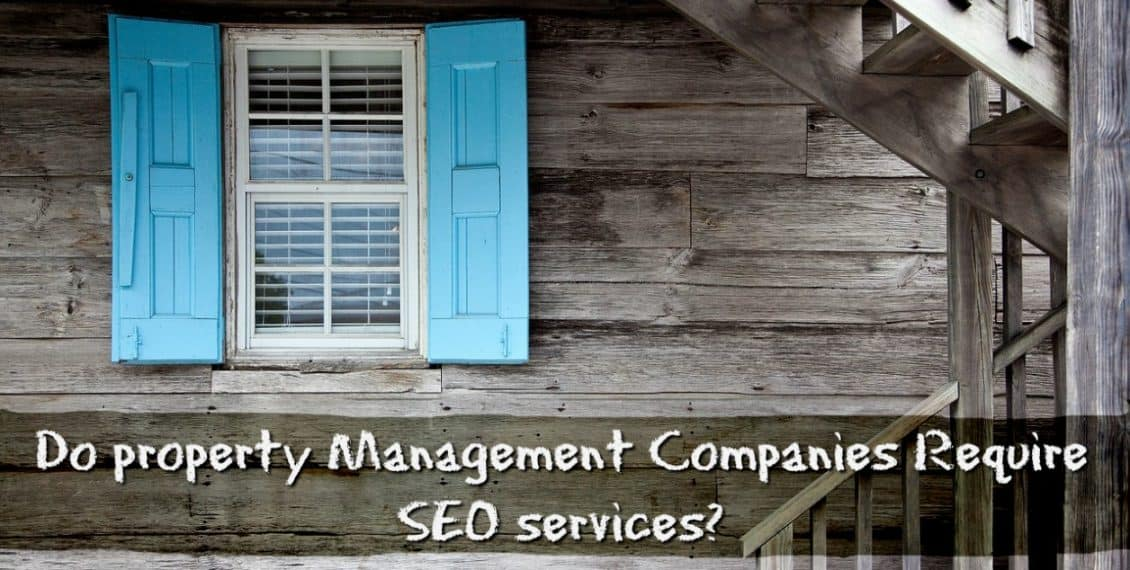 Do Property Management Businesses Necessitate SEO Services - Freelancers HUB