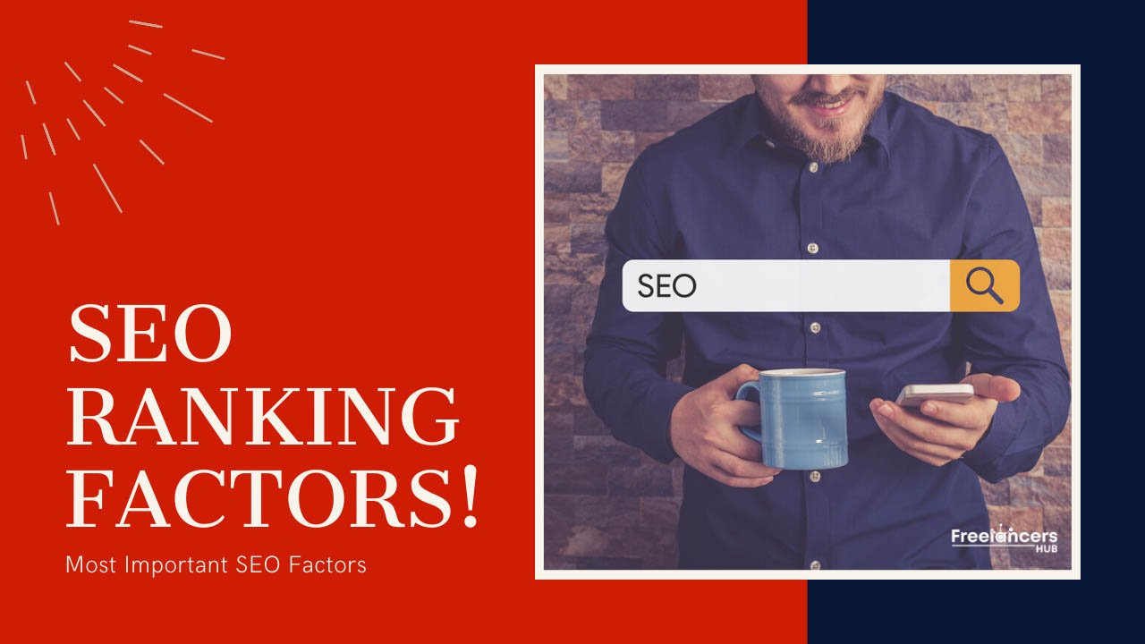 What Are The Most Influential SEO Ranking Factors in 2019? - Freelancers HUB