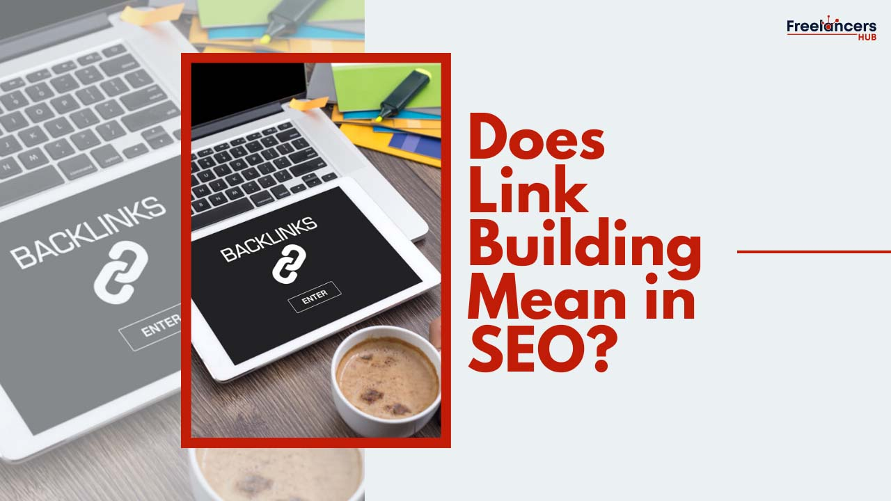 What is Link Juice and What Does Link Building Mean in SEO? - Freelancers HUB