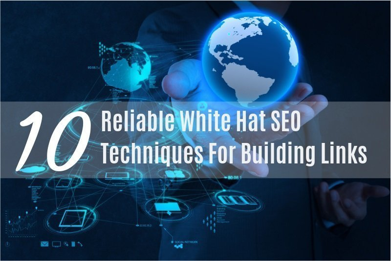 10 White Hat SEO Techniques For Building Links - Freelancers HUB