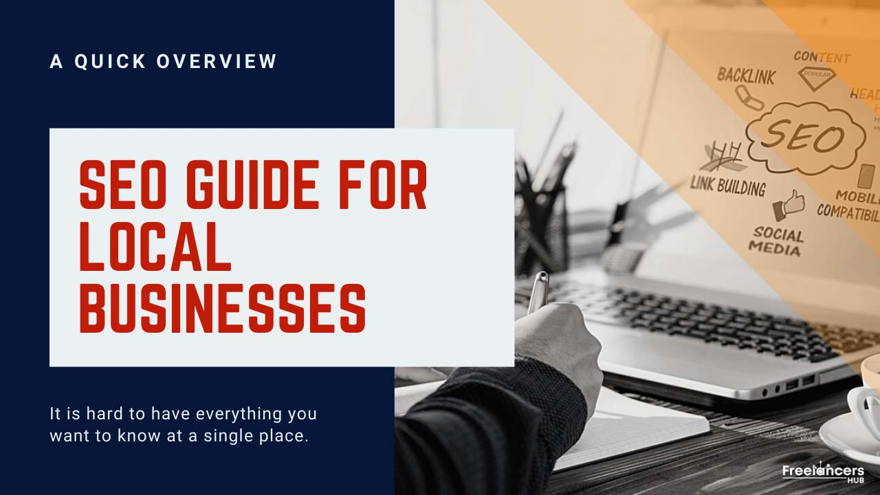 SEO Guide For Local Businesses – A Quick Overview - Freelancers HUB