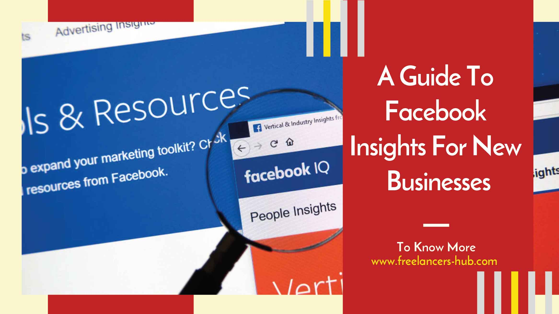 A Guide To Facebook Insights by Freelancers Hub