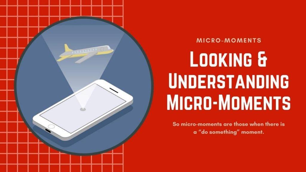 Looking & Understanding Micro-Moments - freelancers hub