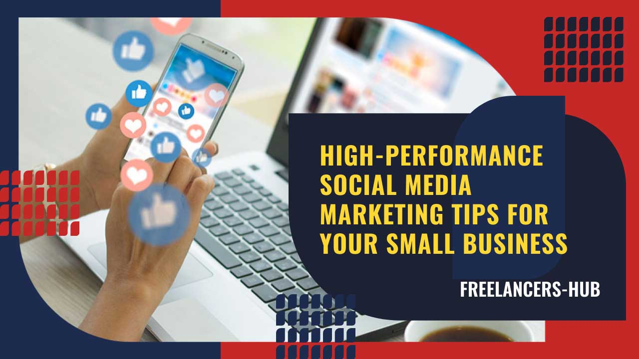 Social Media Marketing Tips by Freelancers Hub