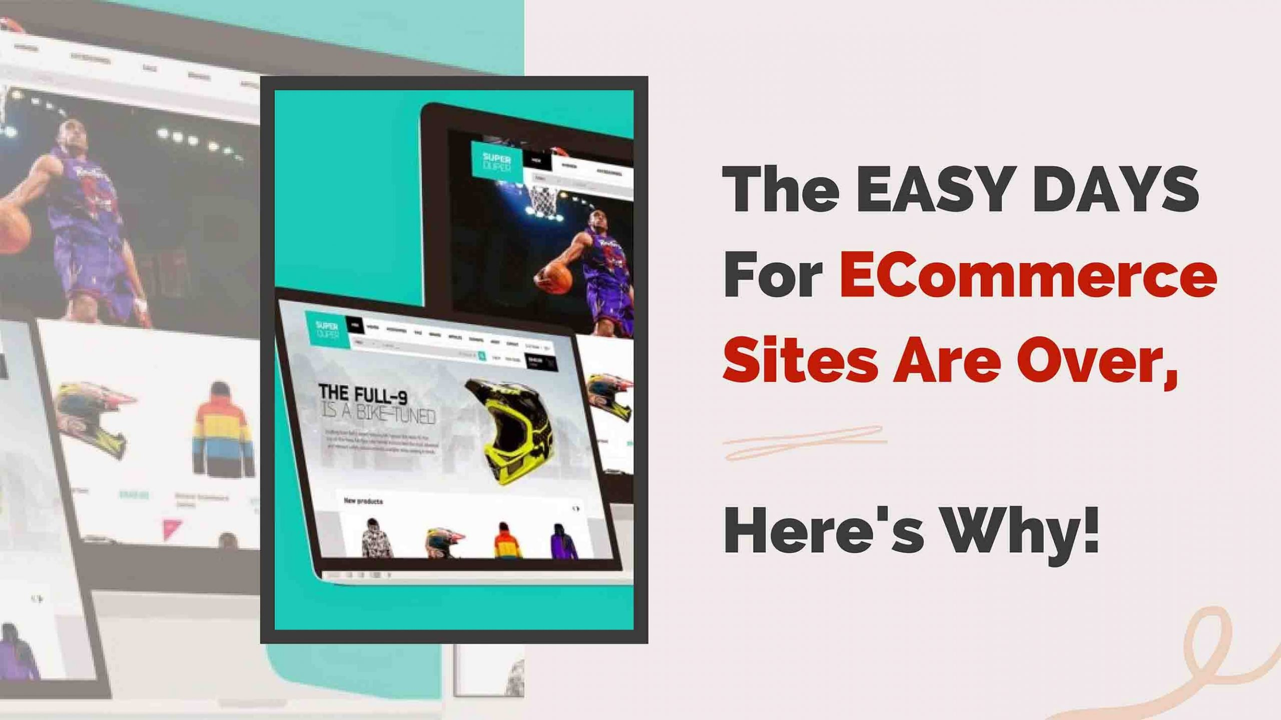 The Easy Days For ECommerce Sites - Freelancers Hub
