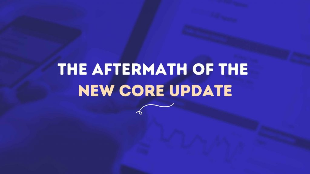 The Aftermath Of The New Core Update - Freelancers HUB