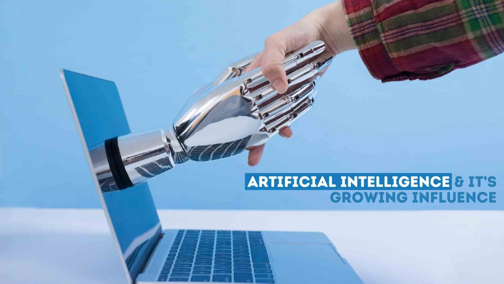 Artificial Intelligence & It's Growing Influence - Freelancers HUB