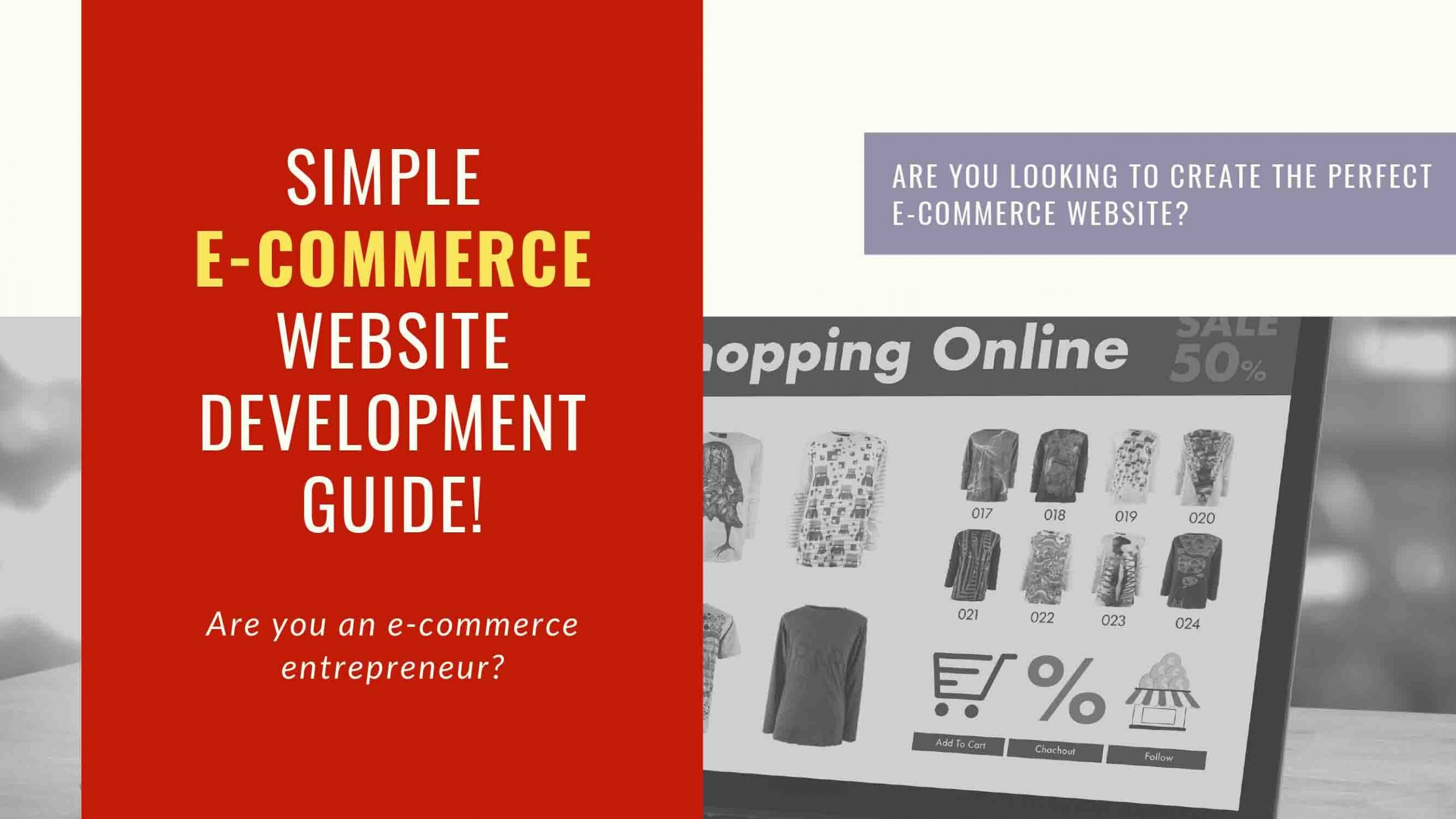 Simple Guide To Creating The Best E-Commerce Website - Freelancers HUB